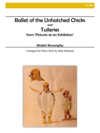 BALLET OF THE UNHATCHED CHICKS and TUILERIES