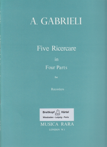 FIVE RICERCARE in Four Parts (score & parts)