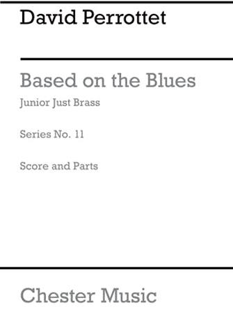 BASED ON THE BLUES (JJB11)