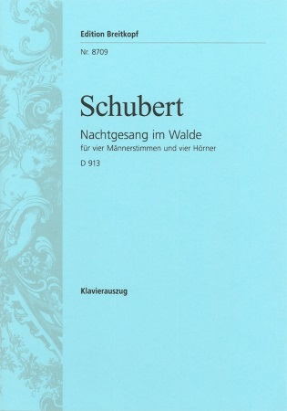 NACHTGESANG IM WALDE D913/Op.post.139 (piano/vocal score)
