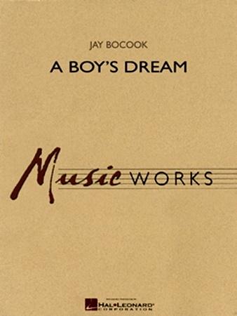 A BOY'S DREAM (score & parts)