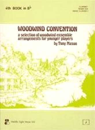 WOODWIND CONVENTION Book 4 in Bb treble clef
