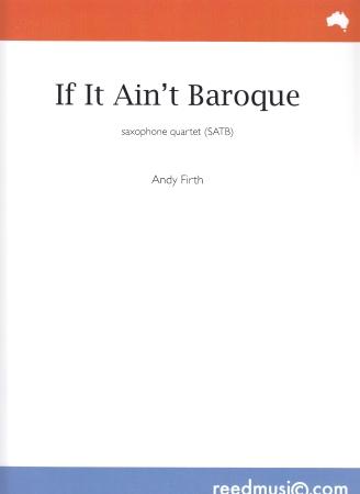 IF IT AIN'T BAROQUE (score & parts)