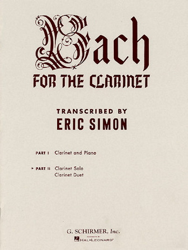 BACH FOR THE CLARINET Volume 2