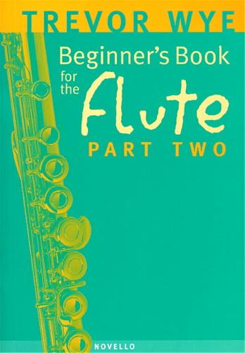 BEGINNER'S BOOK FOR THE FLUTE Part 2 + CD