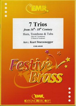 SEVEN TRIOS from the 16th - 18th Centuries