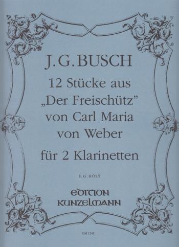 12 PIECES from 'Der Freischutz'