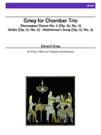 GRIEG FOR CHAMBER TRIO