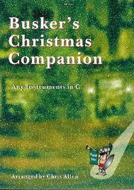 BUSKER'S CHRISTMAS COMPANION (C Edition)