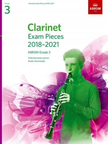 CLARINET EXAM PIECES Grade 3 (2018-2021)
