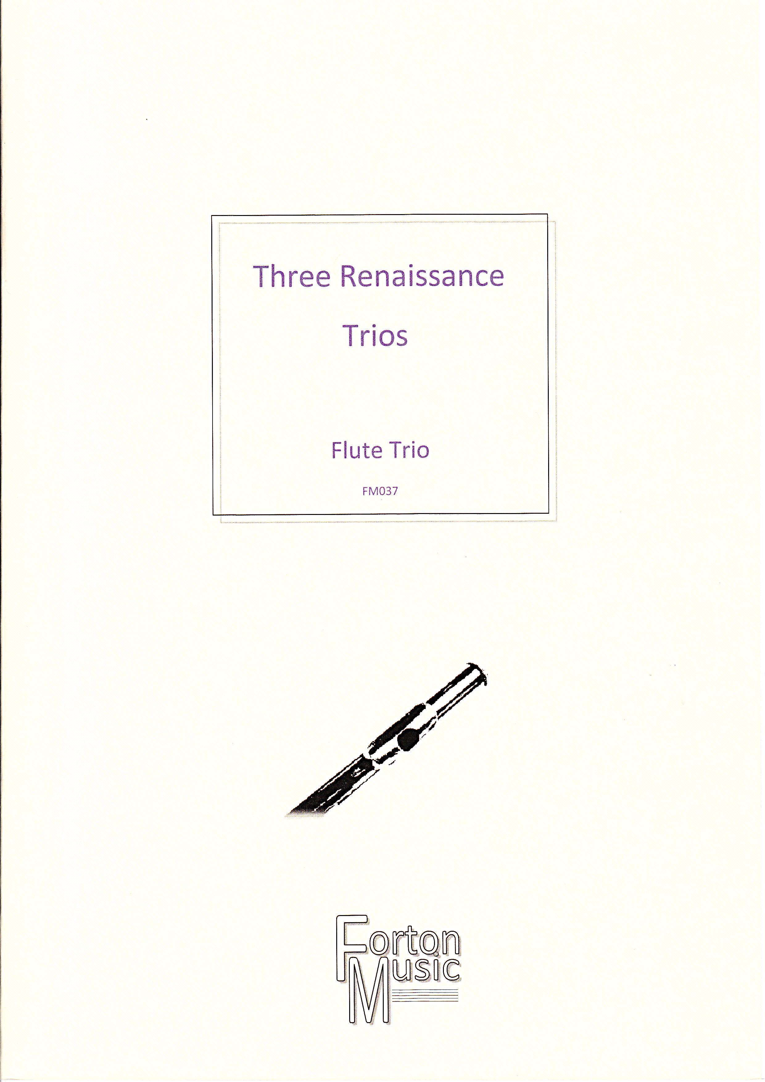 THREE RENAISSANCE TRIOS