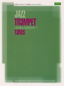 JAZZ TRUMPET TUNES Grade 1 + CD
