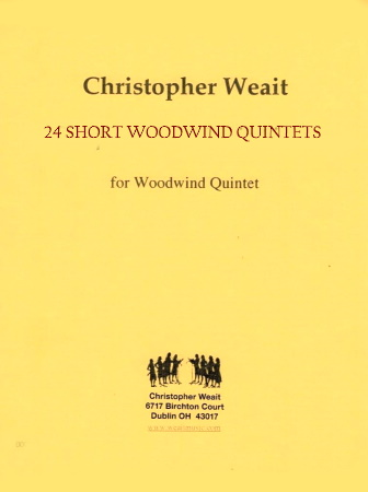 24 SHORT WOODWIND QUINTETS for Musicianship, Ensemble Playing & Sight-Reading