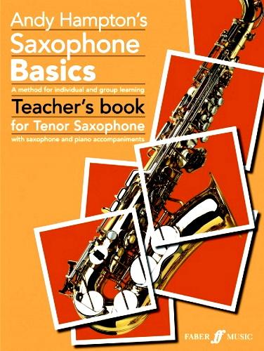 SAXOPHONE BASICS Teacher's Book (Tenor)
