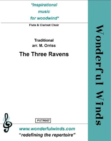 THE THREE RAVENS (score & parts)