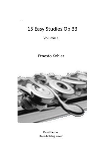 15 EASY STUDIES Op.33 Volume 1