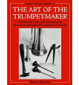 THE ART OF THE TRUMPET-MAKER paperback
