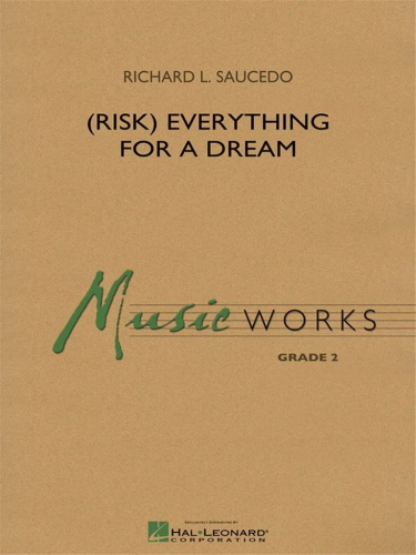 (RISK) EVERYTHING FOR A DREAM (score)