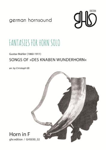 SONGS OF DES KNABEN WUNDERHORN