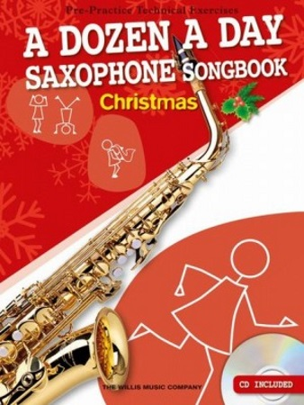 A DOZEN A DAY SAXOPHONE SONGBOOK Christmas + CD
