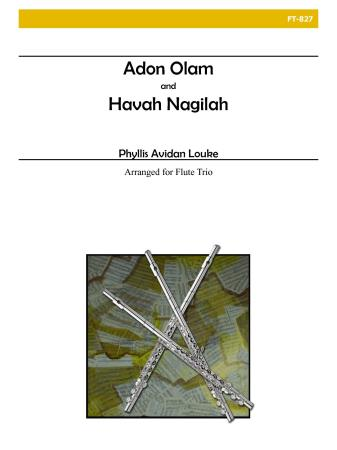 ADON OLAM and HAVAH NAGILAH