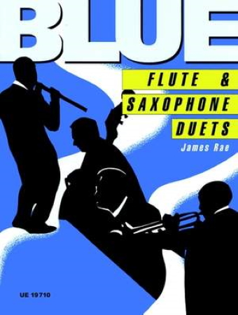 BLUE FLUTE AND SAXOPHONE DUETS