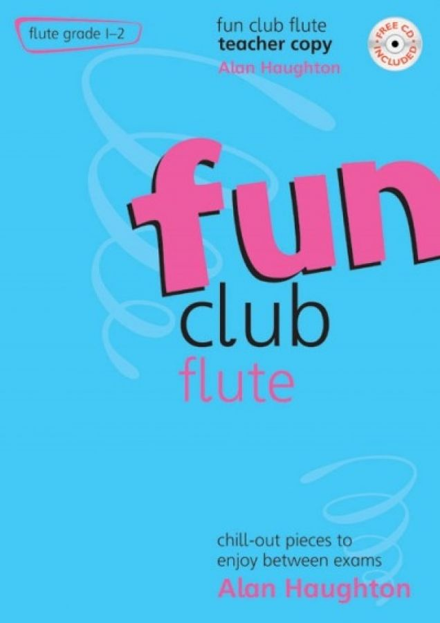 FUN CLUB FLUTE Grade 1-2 Teacher Copy + CD