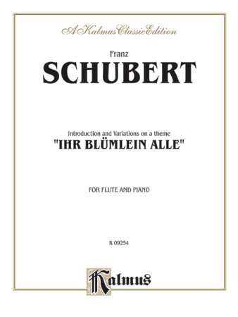 INTRODUCTION AND VARIATIONS on Ihr Blumlein Alle Op.160