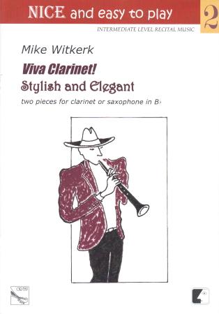 VIVA CLARINET! + SYLISH AND ELEGANT
