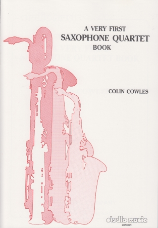 A VERY FIRST SAXOPHONE QUARTET BOOK