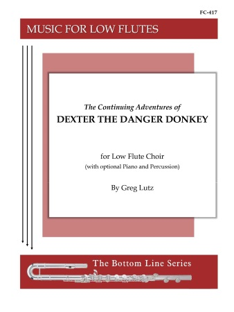 THE CONTINUING ADVENTURES OF DEXTER THE DANGER DONKEY (score & parts)