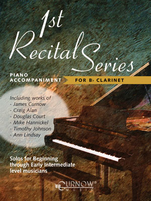 FIRST RECITAL SERIES Piano Accompaniment for Clarinet