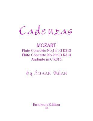 CADENZAS to the Flute Concertos K313 & K314 and Andante K315