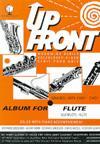 UP FRONT ALBUM FOR FLUTE
