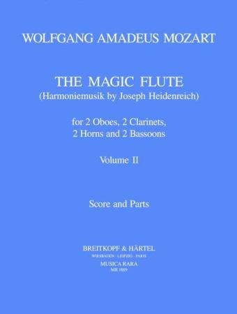 THE MAGIC FLUTE Harmoniemusik Volume 2 (score & parts)