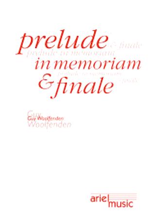 PRELUDE, IN MEMORIAM & FINALE (score & parts)