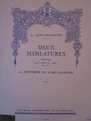 DEUX MINIATURES 1: Souvenir de l'ami Lointain