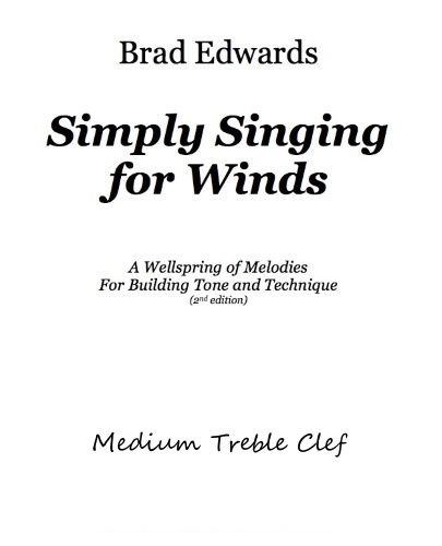 SIMPLY SINGING FOR WINDS Medium Treble Clef