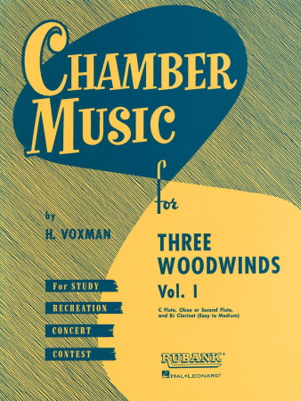 CHAMBER MUSIC for Three Woodwinds Volume 1