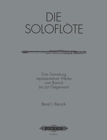 THE SOLO FLUTE Volume 1: Baroque