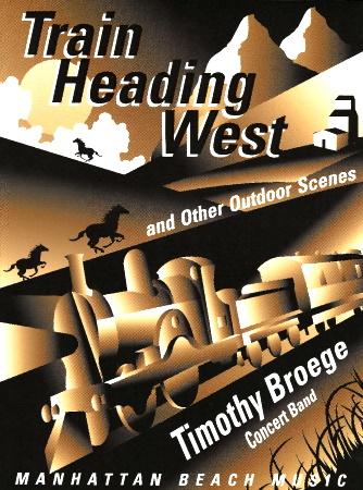 TRAIN HEADING WEST (score)