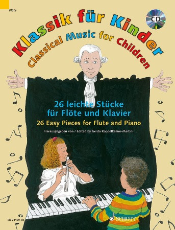 CLASSICAL MUSIC FOR CHILDREN + CD
