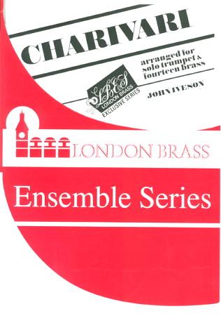 CHARIVARI for solo trumpet & 14 brass