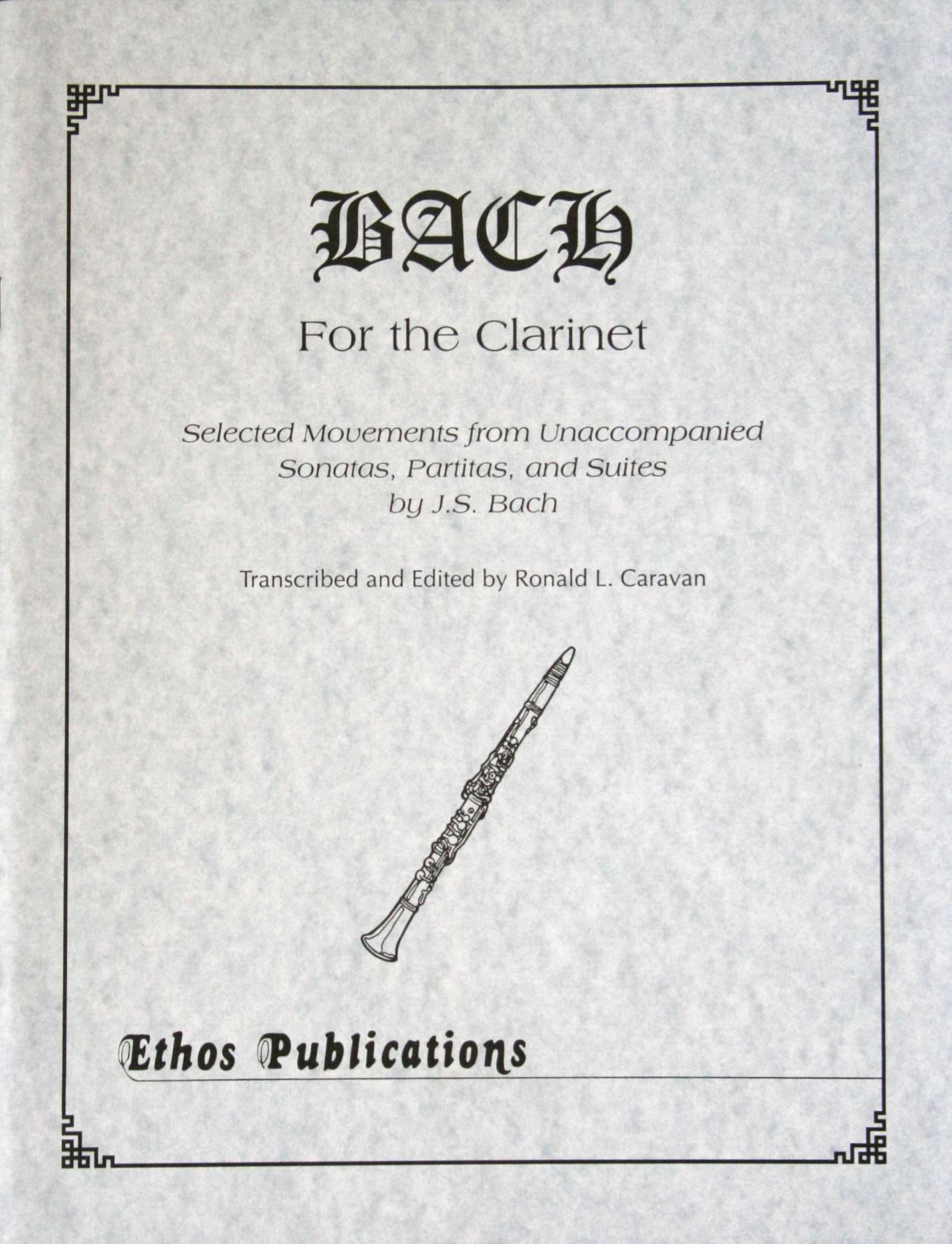 BACH FOR THE CLARINET 43 short pieces