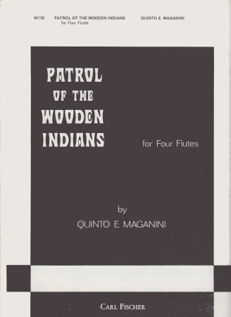 PATROL OF THE WOODEN INDIANS