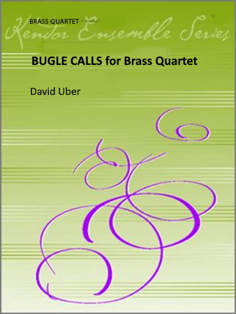 BUGLE CALLS FOR BRASS QUARTET Medley