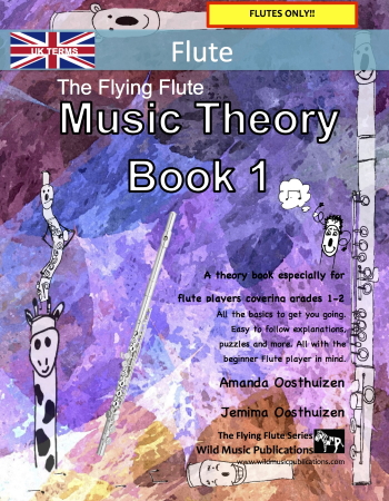 THE FLYING FLUTE Music Theory Book 1 (UK Edition)