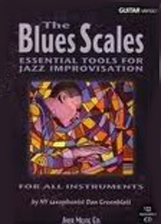 THE BLUES SCALES + CD (Bb Edition)