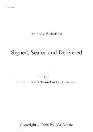 SIGNED, SEALED AND DELIVERED