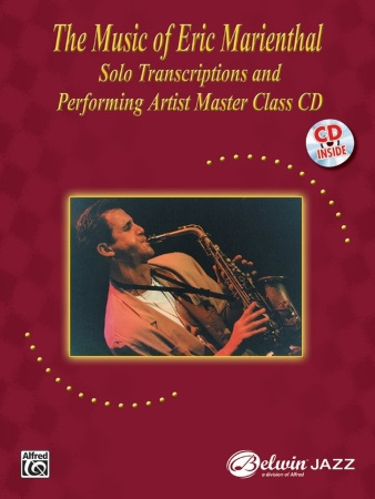 THE MUSIC OF ERIC MARIENTHAL Solo Transcriptions + CD